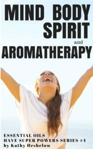 Book Cover: Mind Body Spirit & Aromatherapy