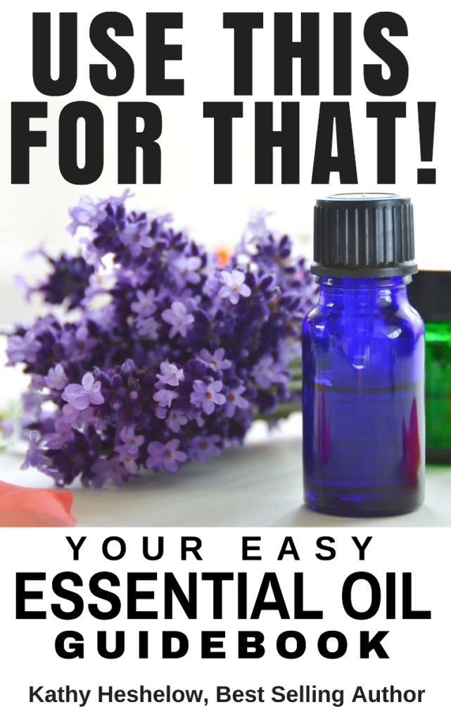 Book Cover: USE THIS FOR THAT! YOUR EASY ESSENTIAL OIL GUIDEBOOK