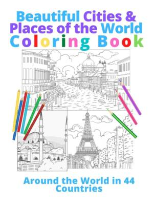 Book Cover: Beautiful Cities & Places of the World COLORING BOOK