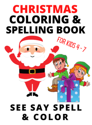 Book Cover: SEE SAY SPELL AND COLOR: CHRISTMAS Activity Book