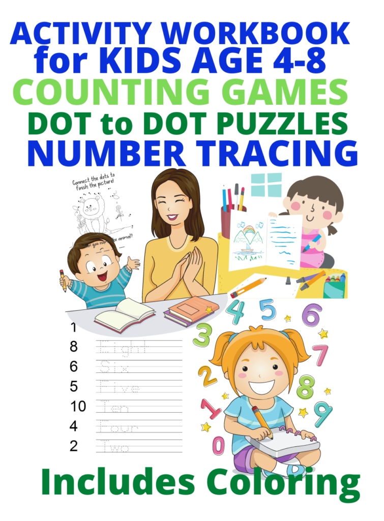 Book Cover: Activity Book for Kids 4-8: Counting Games, Dot to Dot Puzzles, Number Tracing