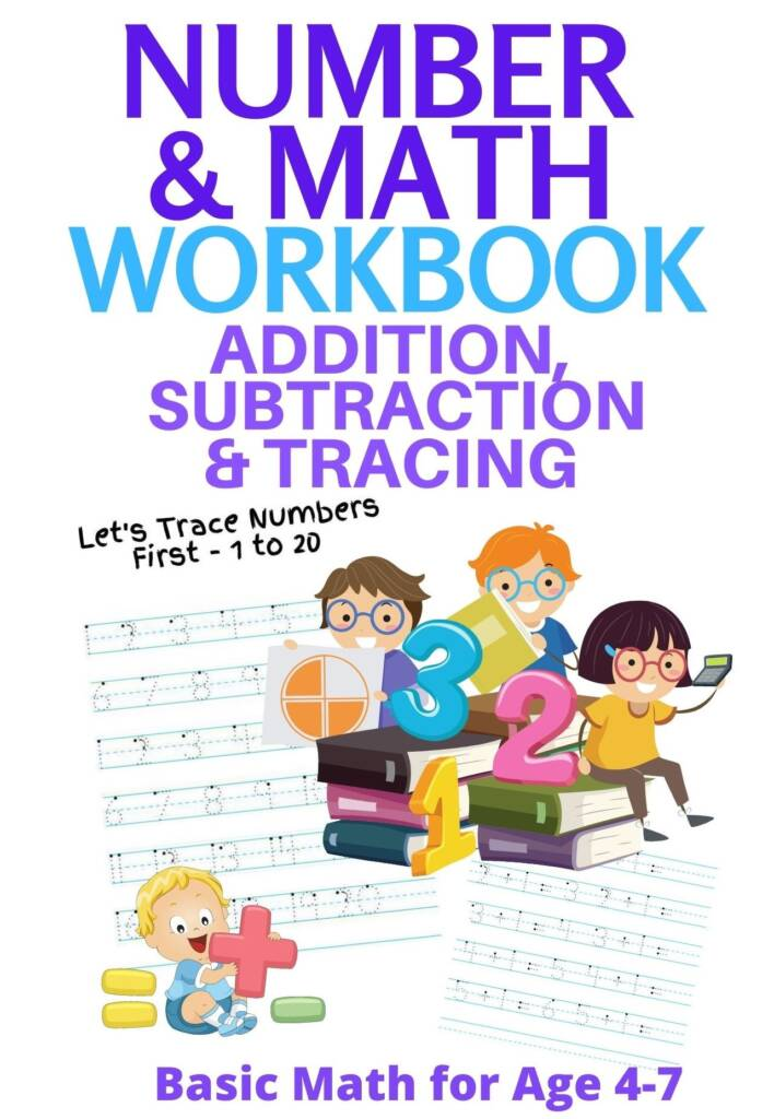 Book Cover: Number and Math Workbook; Addition, Subtraction and Tracing: Basic Math for Age 4-7