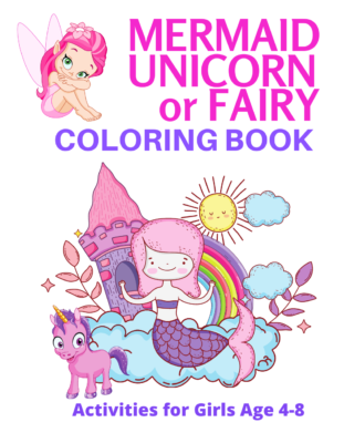 Book Cover: Mermaid Unicorn or Fairy Coloring & Activity Book