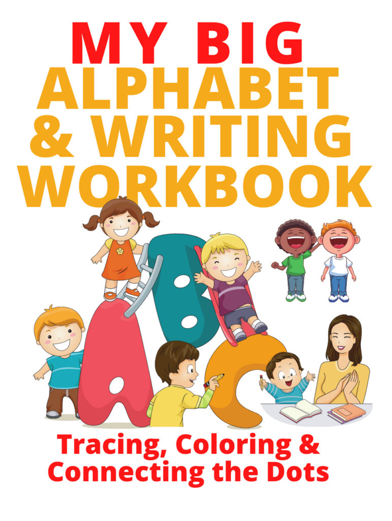 Book Cover: My Big Alphabet and Writing Workbook: Tracing Coloring & Connecting the Dots