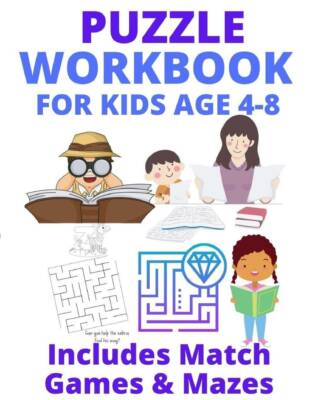 Book Cover: Puzzle Workbook for Kids Age 4-8: Includes Match Games & Mazes